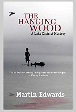 The Hanging Wood: A Lake District Mystery 9781590588536