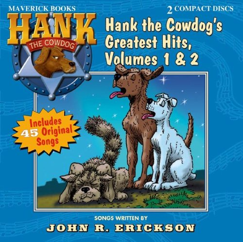 Hank the Cowdog's Greatest Hits, Volumes 1 & 2 9781591887911
