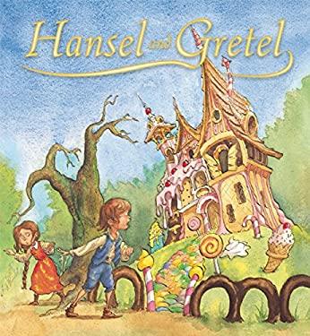 Hansel and Gretel 9781595667908