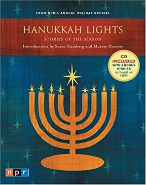 Hanukkah Lights: Stories of the Season from NPR's Annual Holiday Special [With CD] 9781595910097