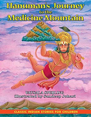 Hanuman's Journey to the Medicine Mountain 9781591430636
