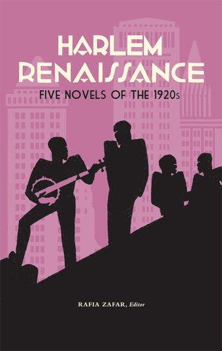 Harlem Renaissance: Five Novels of the 1920s 9781598530995