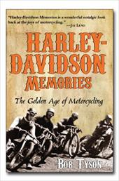 Harley-Davidson Memories: The Golden Age of Motorcycling 13146650
