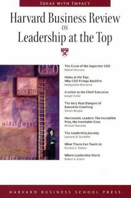 Harvard Business Review on Leadership at the Top 9781591392750