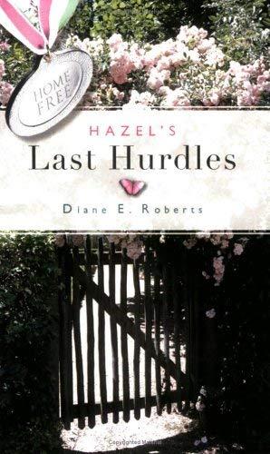 Hazel's Last Hurdles 9781598863208
