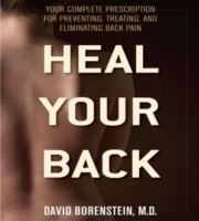 Heal Your Back: Your Complete Prescription for Preventing, Treating, and Eliminating Back Pain 9781590771853