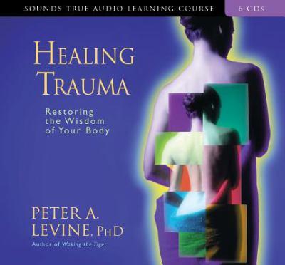 Healing Trauma 9781591793298