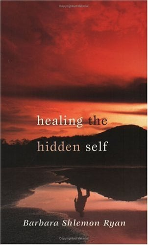 Healing the Hidden Self 9781594710339