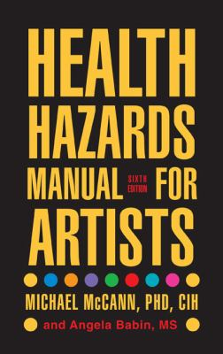 Health Hazards Manual for Artists 9781599213187