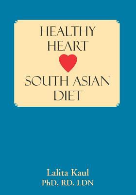Healthy Heart South Asian Diet 9781596637566