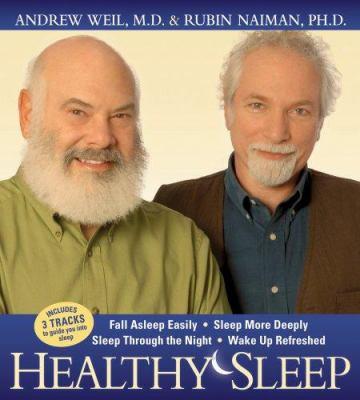 Healthy Sleep: Fal Asleep Easily, Sleep More Deeply, Sleep Through the Night, Wake Up Refreshed