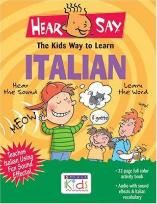 Hear-Say Italian [With Activity Book] 9781591253525