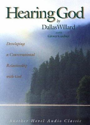 Hearing God: Developing a Conversational Relationship with God 9781596440548