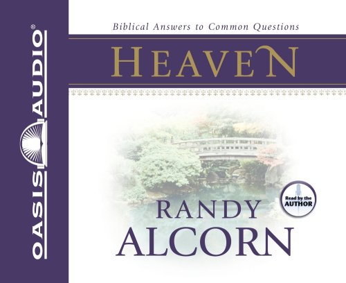 Heaven: Biblical Answers to Common Questions 9781598594478