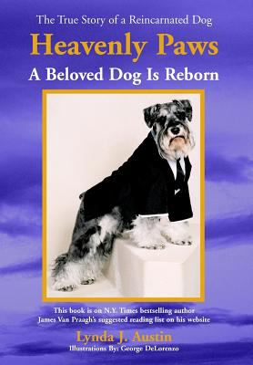 Heavenly Paws: A Beloved Dog Is Reborn 9781598582185