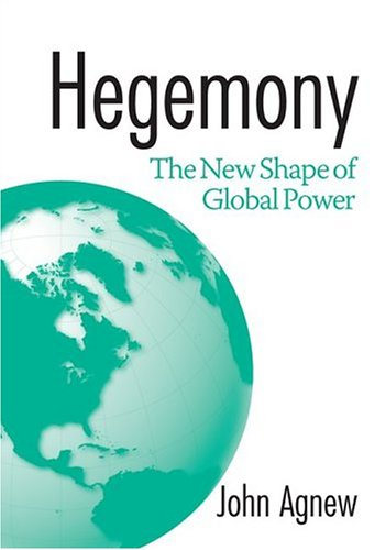 Hegemony: The New Shape of Global Power 9781592131532