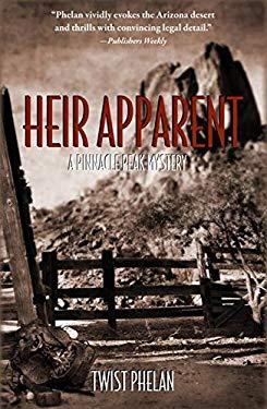 Heir Apparent: A Pinnacle Peak Mystery 9781590584330