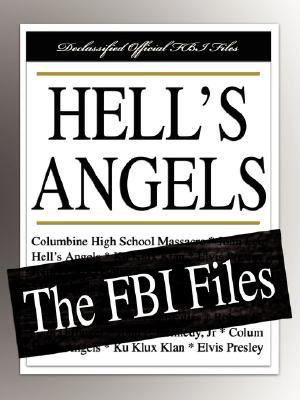 Hell's Angels: The FBI Files 9781599862453