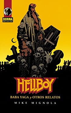Hellboy: Baba Yaga y Otros Relatos: Hellboy: The Chained Coffin and Other Stories