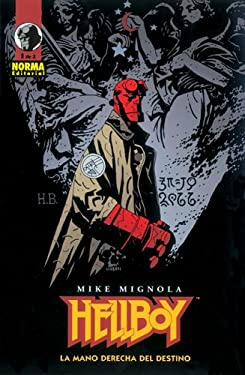Hellboy: La Mano Derecha del Destino: Hellboy: The Right Hand of Doom 9781594970320