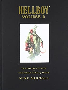 Hellboy, Volume 2: The Chained Coffin/The Right Hand of Doom 9781593079895