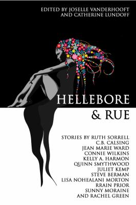 Hellebore & Rue: Tales of Queer Women and Magic 9781590213773
