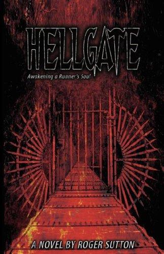 Hellgate - Awakening a Runner's Soul 9781598244045