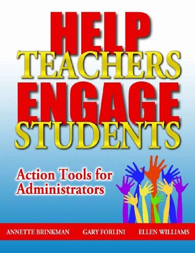 Help Teachers Engage Students: Action Tools for Administrators 9781596671164