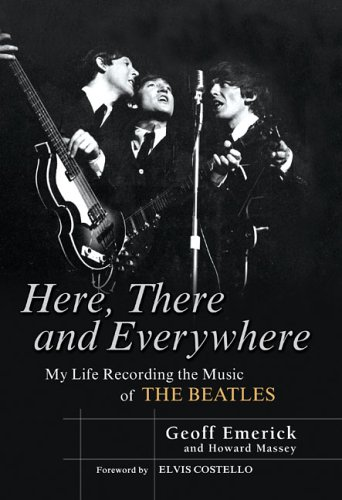 Here, There and Everywhere: My Life Recording the Music of the Beatles 9781592401796