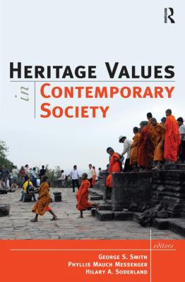 Heritage Values in Contemporary Society 9781598744460