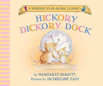 Hickory Dickory Dock 9781593541538