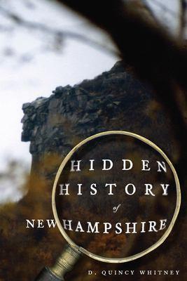 Hidden History of New Hampshire 9781596295377