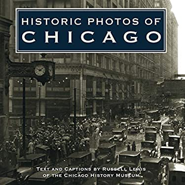Historic Photos of Chicago 9781596522558