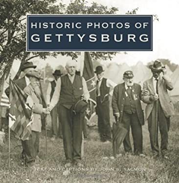 Historic Photos of Gettysburg 9781596523234