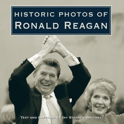 Historic Photos of Ronald Reagan
