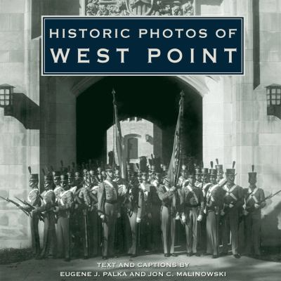 Historic Photos of West Point 9781596524163