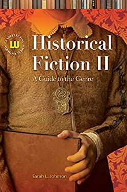 Historical Fiction II: A Guide to the Genre 9781591586241