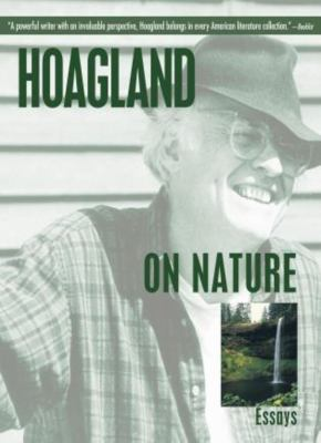 Hoagland on Nature: Essays 9781592286348