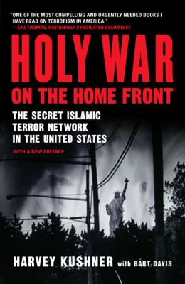 Holy War on the Home Front: The Secret Islamic Terror Network in the United States 9781595230188