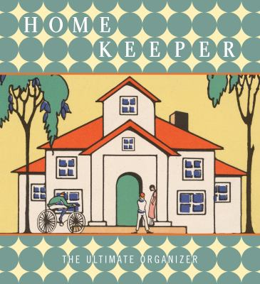 Home Keeper: The Ultimate Organizer 9781599620657