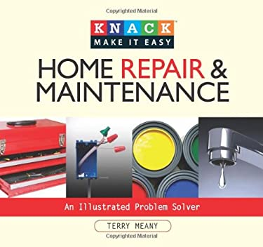 Home Repair & Maintenance: An Illustrated Problem Solver 9781599213880