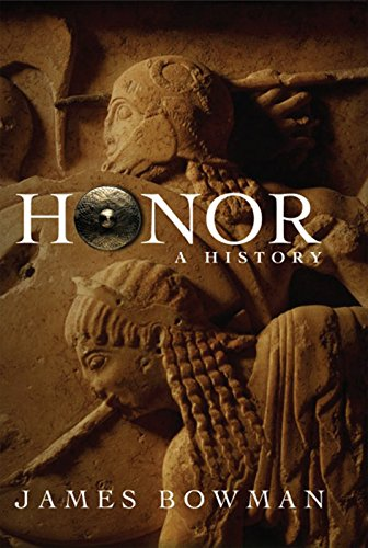 Honor: A History 9781594031427