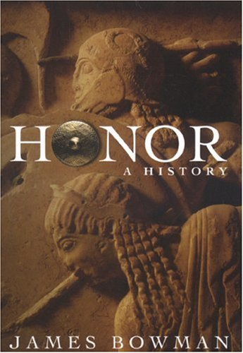 Honor: A History 9781594031984