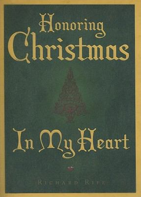 Honoring Christmas in My Heart 9781599553146