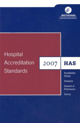 Hospital Accreditation Standards: Standards, Intents 9781599400518