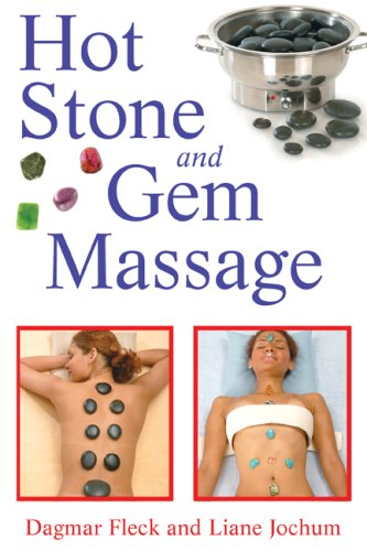 Hot Stone and Gem Massage 9781594772467