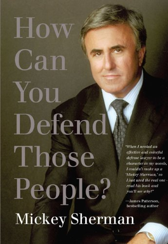 How Can You Defend Those People? 9781599213736