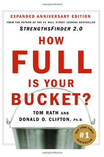 How Full Is Your Bucket?: Expanded Anniversary Edition 9781595620033