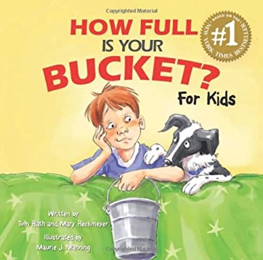 How Full Is Your Bucket? for Kids 9781595620279