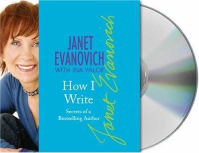 How I Write: Secrets of a Bestselling Author 9781593979492